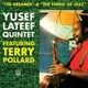Lateef,Yusef Quintet :The Dreamer & The Fabric Of Jazz