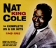 Cole,Nat King :The Complete US & UK Hits 1942-62