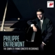 Entremont,Philippe :The Complete Piano Concerto Recordings