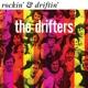 Drifters,The :Rockin' & Driftin'