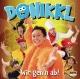 Donikkl :Wir geh'n ab!