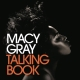 Gray,Macy :Talking Book