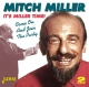 Miller,Mitch :It's Miller Time-Come On And Join The Party
