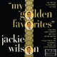 Wilson,Jackie :My Golden Favourites