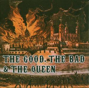 The Good,The Bad And The Queen