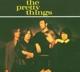 Pretty Things,The :The Pretty Things