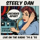 Steely Dan :Decades Apart-Live On The Radio '74 & '93