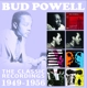 Powell,Bud :The Classic Recordings 1949-1956