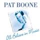 Boone,Pat :I'll Believe In Music