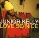 Junior Kelly :Love So Nice