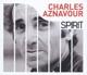 Aznavour,Charles :Spirit Of