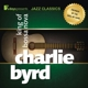 Byrd,Charlie :7days presents Jazz Classics: Charlie Byrd-King