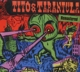 Tito & Tarantula :Hungry Sally & Other Killer Lullabies (Remastered)