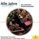 Dresdner Kreuzchor/Thomanerchor/BP :Alle Jahre Wieder