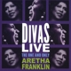 Franklin,Aretha :Divas Live