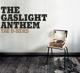 Gaslight Anthem,The :The B-Sides