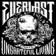 Everlast :Songs Of The Ungrateful Living