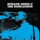 Jones,Durand & The Indications :Durand Jones & The Indications