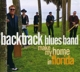 Backtrack Blues Band :Make My Home In Florida