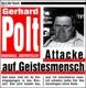 Polt,Gerhard :Attacke auf Geistesmensch