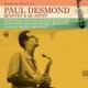 Desmond,Paul Quintet & Quartet :Desmond: Here I Am