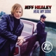 Healey,Jeff :Heal My Soul (2LP Gatefold 180 Gr.+MP3)