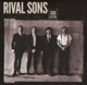 Rival Sons :Great Western Valkyrie (Ltd.Tour Edition)