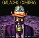 Galactic Cowboys :Long Way Back To The Moon