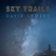 Crosby,David :Sky Trails