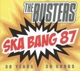 Busters,The :Ska Bang 87-30 Years,30 Songs (Live)