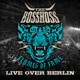BOSSHOSS,THE :Flames Of Fame (Live Over Berlin) (2CD)