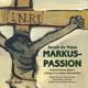 Polizeiorchester Bayern :Markus-Passion