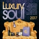 Various :Luxury Soul 2017