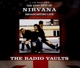 Nirvana :Radio Vaults-Best of Nirvana Broadcasting Live