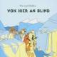 Wir Sind Helden :Von Hier An Blind (Coloured Vinyl)