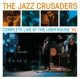 Jazz Crusaders,The :Complete Live At The Lighthouse '62