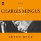 Mingus,Charles-Beck,Rufus :Die Charles Mingus Story.Musik & Bio