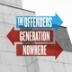 Offenders,The :Generation Nowhere
