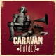 Caravan Palace :Caravan Palace (Heavyweight 2LP)