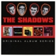 Shadows,The :Original Album Series