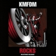 KMFDM :ROCKS-Milestones Reloaded