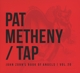 Metheny,Pat :Tap:John Zorn's Book Of Angels Vol.20