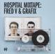 Hospital Presents :Hospital Mixtape: Fred V & Gra