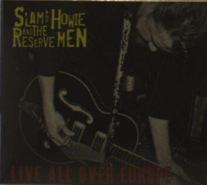 Slam & Howie And The Reserve Men