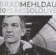 Mehldau,Brad :10 Years Solo Live