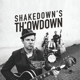 Shakedown Tim & The Rhythm Revue :Shakedown's Th'owdown