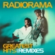 Radiorama :Greatest Hits & Remixes