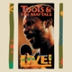 Toots & The Maytals :Live!