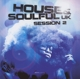 Various :House & Soulful UK Session Vol.2