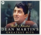 Martin,Dean :Greatest Hits-That's Amore